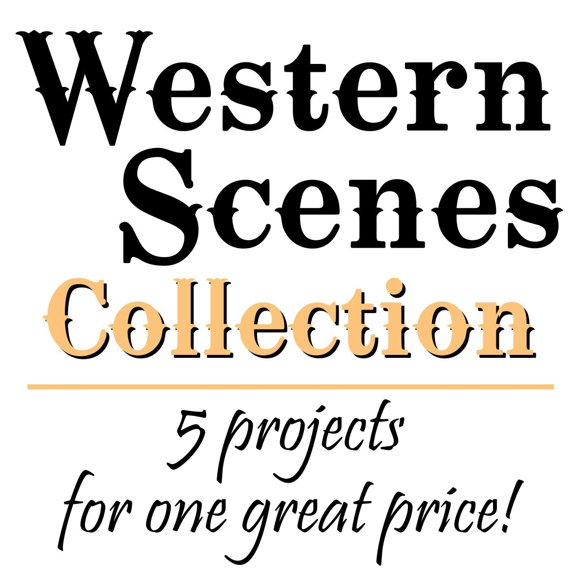 Western Scenes Collection