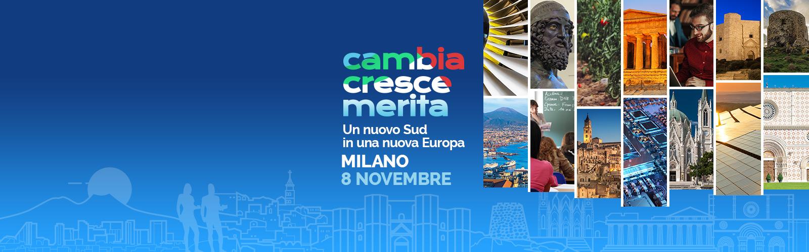 La ripresa del Nord passa per il Mezzogiorno:                             appuntamento a Milano, 8 novembre