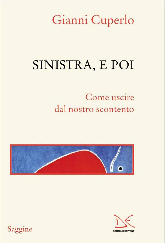 Sinistra, e poi. Dialogo tra Gianni Cuperlo e Matteo Renzi