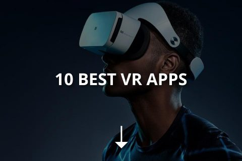 10 Best VR Apps