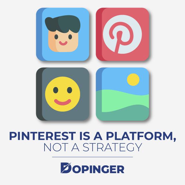 Pinterest is a platform