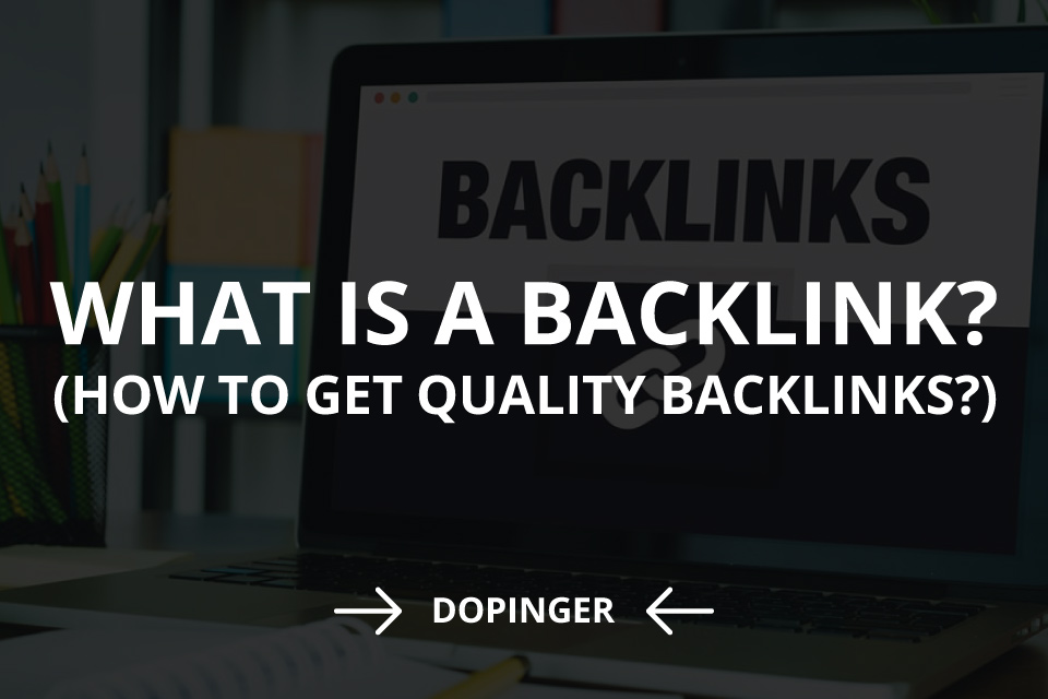 What Is a Backlink? (How to Get Quality Backlinks)