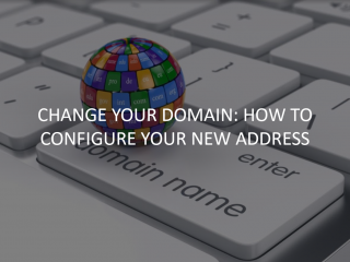 How to Change & Configure Your Domain?