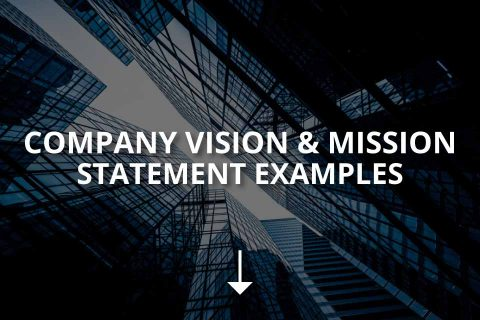 Vision & Mission Statement Examples