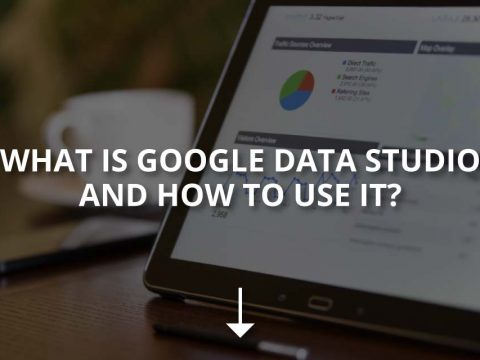 What Is Google Data Studio and How to Use It?