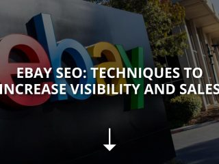 eBay SEO: Techniques to Increase Visibility and Sales