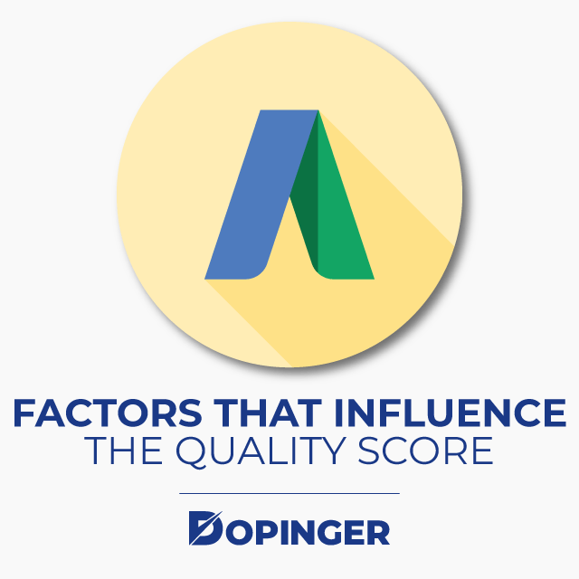 Factors That Influence the Quality Score
