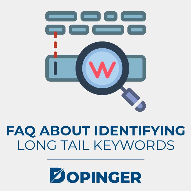 faq about identifying long-tail keywords