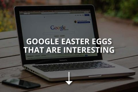 Google Easter Eggs That Are Interesting