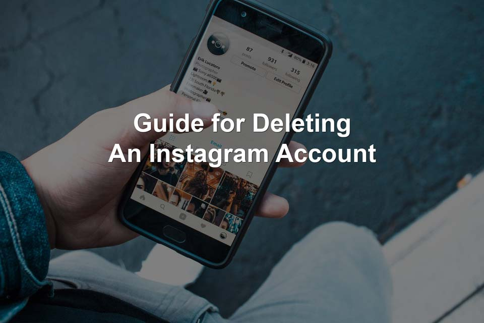 Guide for Deleting an Instagram Account