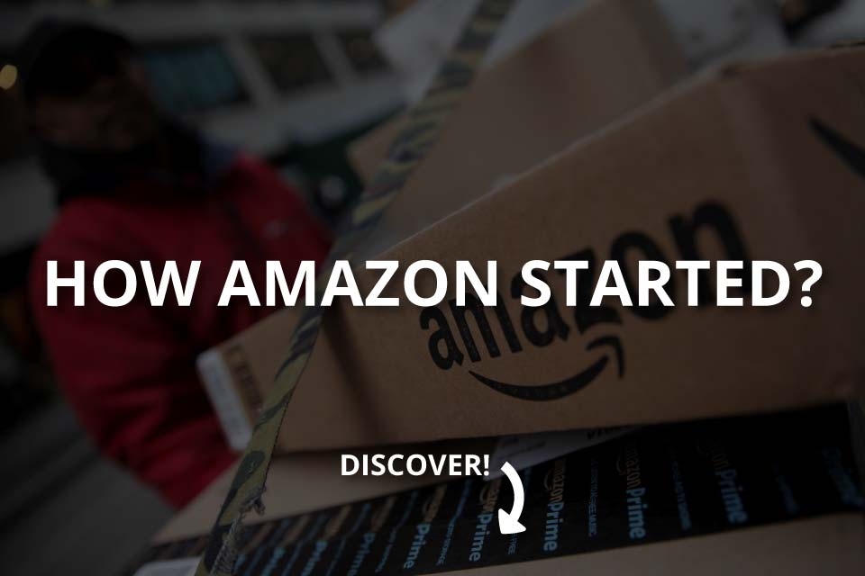 How Amazon Started? – The Story Behind