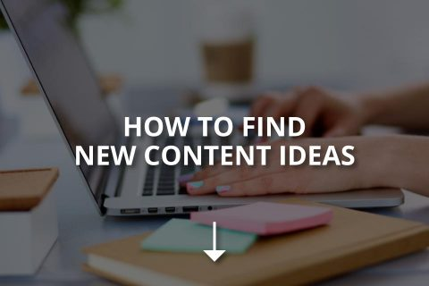 How to Find New Content Ideas