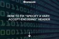 "How to Fix ""Specify a Vary: Accept-Encoding"" Header"