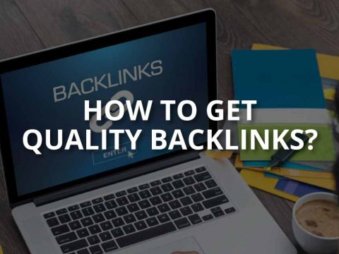 How to Get Quality Backlinks for Your Website?