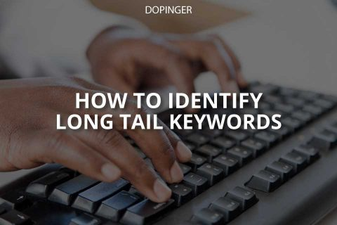 How to Identify Long-Tail Keywords