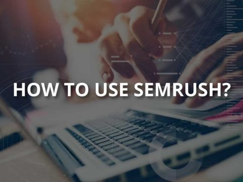 How to Use SEMrush? (Guide to Its Features)