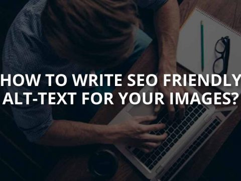 How to Write SEO Friendly Alt-Text For Your Images?