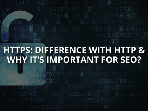 HTTPS: Differences With HTTP & SEO Importance