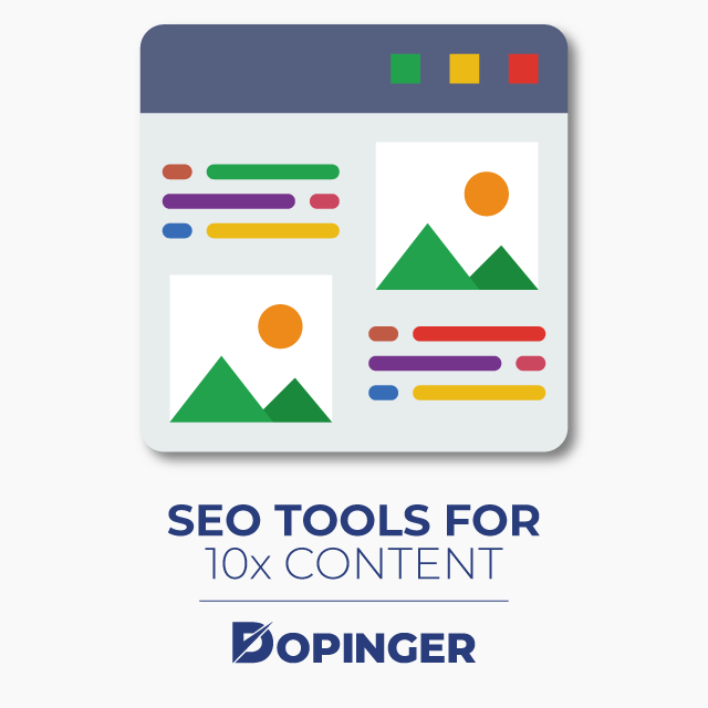 SEO Tools for 10x Content
