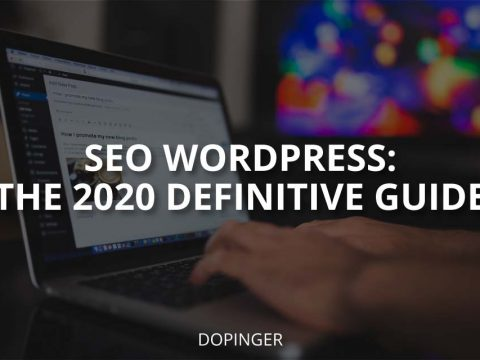 SEO WordPress: The 2020 Definitive Guide