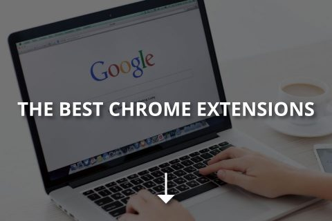 The Best Chrome Extensions