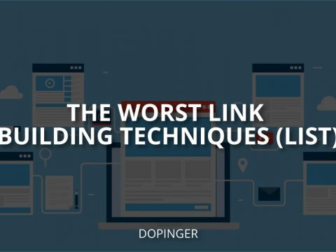 The Worst Link Building Techniques (List)