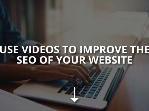 Use Videos to Improve the SEO of Your Website