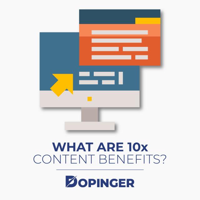 10x Content Benefits