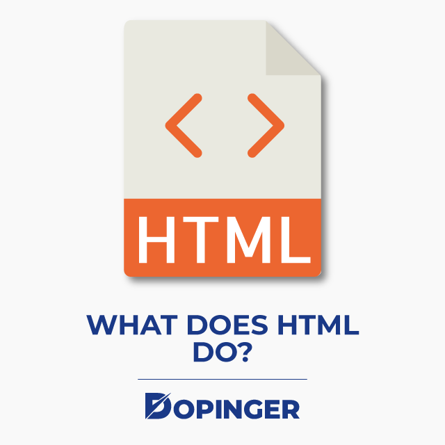 What Does HTML Do