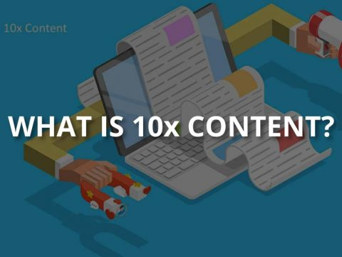What Is 10x Content? (Quality Factors & Examples)