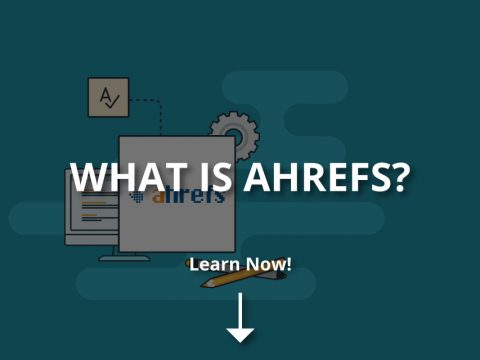 What Is Ahrefs? (How to Use Its Tools?)