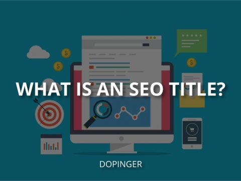 What Is an SEO Title? (How to Write a Good One?)