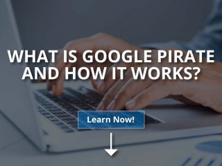 What Is Google Pirate and How It Works?