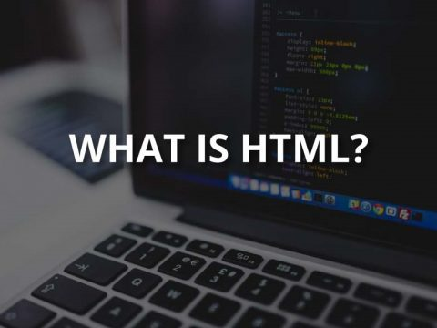 What Is HTML? A Comprehensive Answer