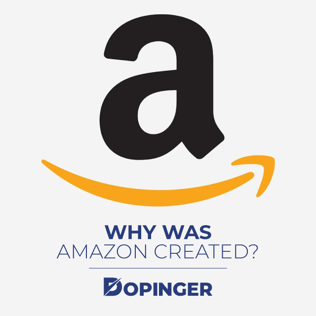 Why Was Amazon Created