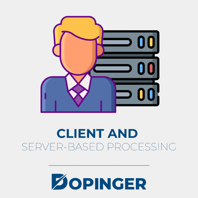client and server based processing