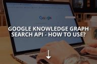 Google Knowledge Graph Search API (How to Use?)