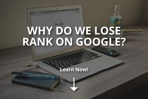 Why Do We Lose Rank on Google? (& Google Penalty)