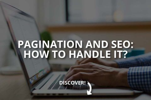 Pagination and SEO: How To Handle It?