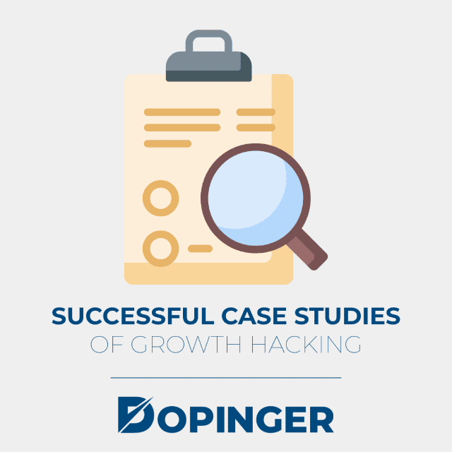 successful case studies of growth hacking
