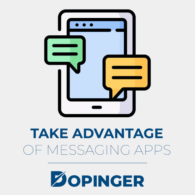 take advantage of messaging apps