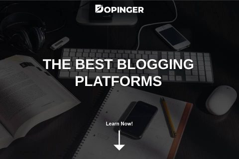 The Best Blogging Platforms