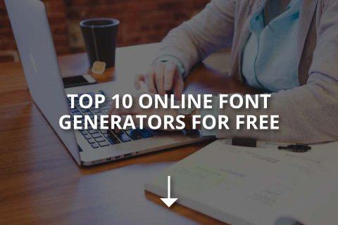 Top 10 Online Font Generators for Free
