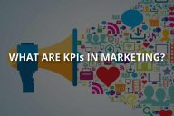 What Are KPIs in Marketing? (& Their Importance)