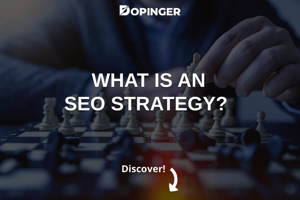 What Is an SEO Strategy?