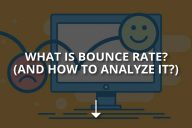What Is Bounce Rate? (And How To Analyze It?)