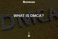 What Is DMCA?