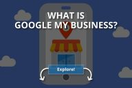 What Is Google My Business? (+How to Use It?)
