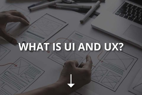 What Is UI and UX?