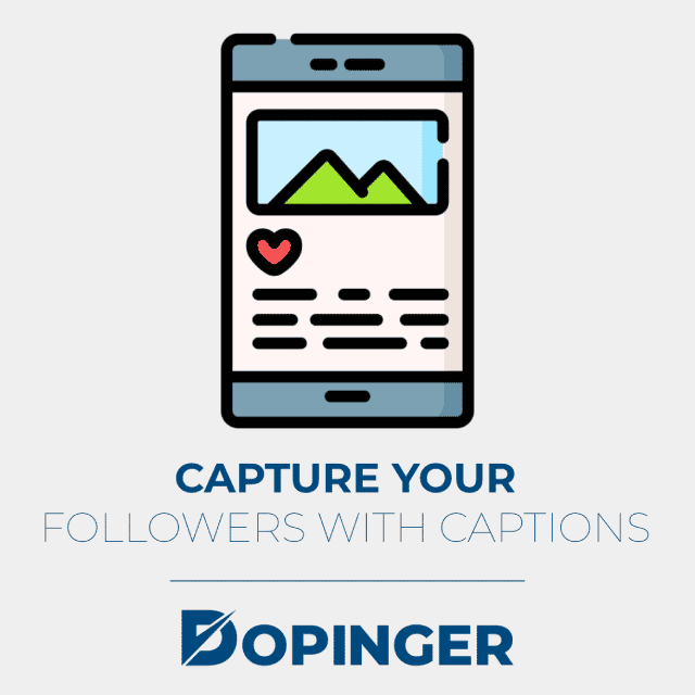 capture your followers with captions